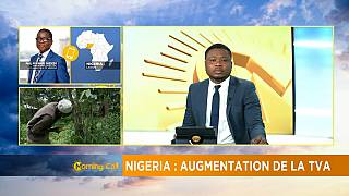 Nigeria : une augmentation de 2.5% de la TVA [Morning Call]