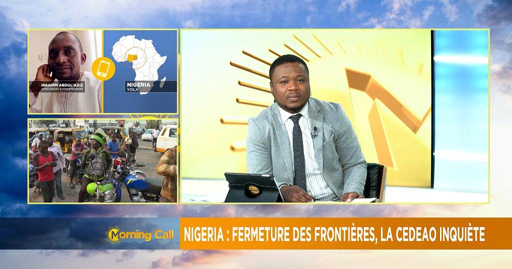 ECOWAS in fresh bid to end Nigeria's border closure [Morning Call] | Africanews