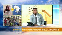 ECOWAS in fresh bid to end Nigeria's border closure [Morning Call]