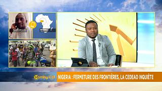 ECOWAS in fresh bid to end Nigeria's border closure [Morning Call]
