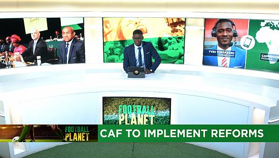 CAF to roll out ambitious reform program [Football Planet]