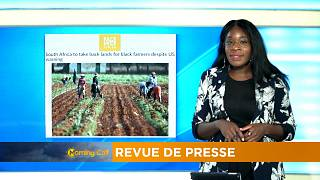 L'Afrique du Sud veut redistribuer les terres aux agriculteurs noirs [Revue de Presse]