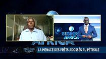 La menace des prêts adossés au pétrole [Business Africa]
