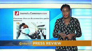 Deux cas de coronavirus guéris au Cameroun ! [Revue de Presse]