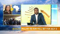 Malawi set July date for presidential re-run [Morning Call]