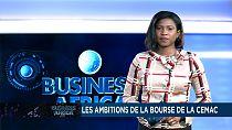 Les ambitions de la bourse de la CEMAC [Business Africa]