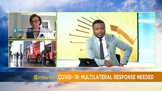 COVID-19: multilateral response needed [Morning Call]