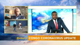 COVID-19: cases climb as Congo enters 3rd week of lockdown [Morning Call]