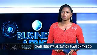 Chad kicks off industrialization plan [Business Africa]