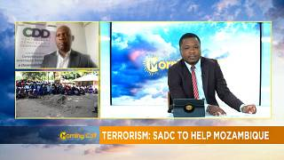 SADC to help Mozambique fight off insurgents [Morning Call]