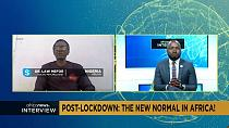 Post-lockdown: The new normal in Africa! [Interview]