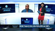 More than $2 billion for African SMEs [Business Africa]