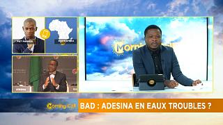 Nigeria stands by AfDB president Akinwunmi Adesina[Morning Call]