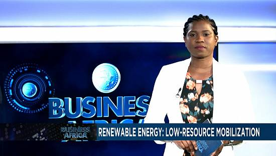 Renewable energy: low-resource mobilization [Business Africa]
