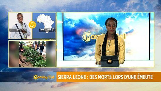 Cinq morts dans des émeutes en Sierra Leone [Morning Call]
