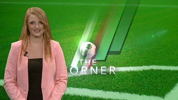 """Titelträume in Europa mit """"The Corner"""" - das Euronews-Fußball-Journal"""