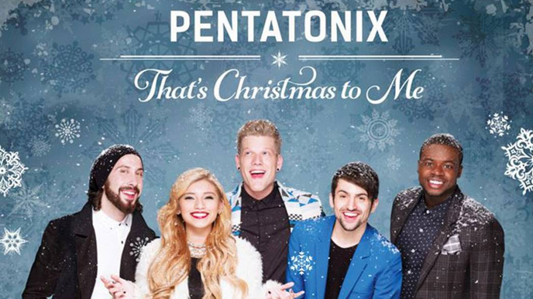 """That's Christmas To Me"", el nuevo álbum de Pentatonix"