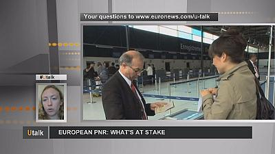 Utalk: European PNR – what's at stake?