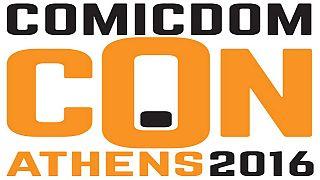 Comicdom Con Athens: Τρεις μέρες αφιερωμένες στα κόμικς