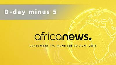 Countdown to official launch of Africanews TV - 5 Days before D-day