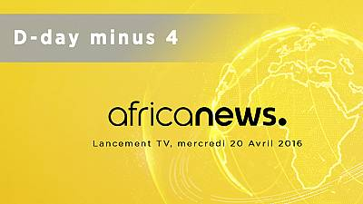 Countdown to official launch of Africanews TV – 4 Days before D-day