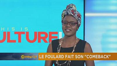 Africa's rising film industry and the head-wrap comeback [The Morning Call]