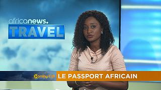 AU passport to encourage intra-Africa tourism? [Travel on TheMorningCall]
