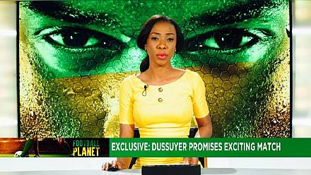 Football Planet: Focus on AFCON 2017 qualifiers