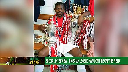 This week on Football Planet: Legend Kanu lives