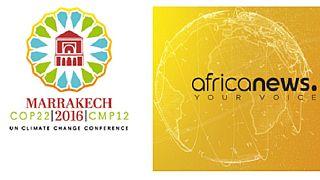 Africanews vous proposera une couverture spéciale de la COP 22 au Maroc