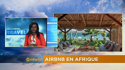 L'émergence d'Airbnb en Afrique (Travel du Morning call)