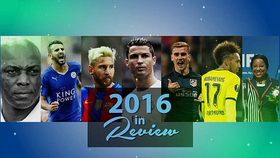 Special review of football's most important stories of 2016 [Football Planet]