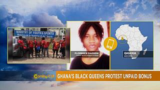 Ghana : Les 'Black Queens' réclament leur bonus [Grand Angle]