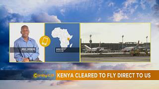 Kenya cleared for direct flights from U.S [The Grand Angle]