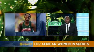 Africa's top women in sport [Chronique Sport]