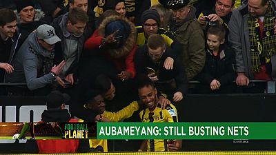 Gabonese Pierre-Emerick Aubameyang simply can't stop scoring [Football Planet]