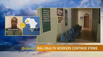 Mali: poursuite de la grève des personnels de santé [The morning call]