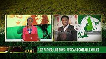 Le football, un héritage de famille en Afrique