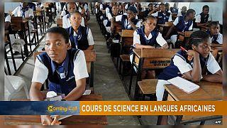 Enseigner les matières scientifiques dans les langues africaines [Hi-Tech]