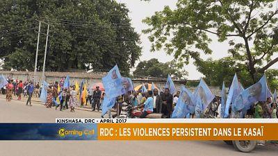 Rdc : persistance des violences au Kasaï