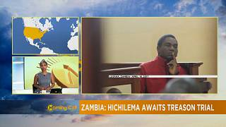 Zambie : Hichilema en attente de son procès pour trahison [The Morning Call]