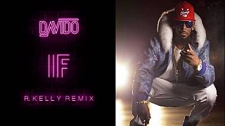 'IF' remix: What pop star R. Kelly did to Davido's hit track [audio]