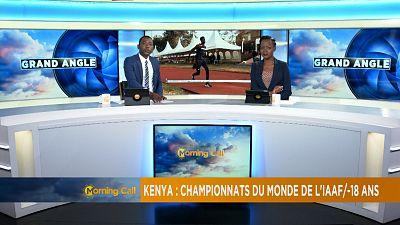 Kenya : le point sur les championnats du monde d'athlétisme de l'IAAF U-18 ans
