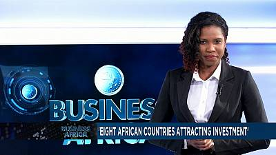 Top 8 African investment destinations, DRC's dollar headache [Business Africa]