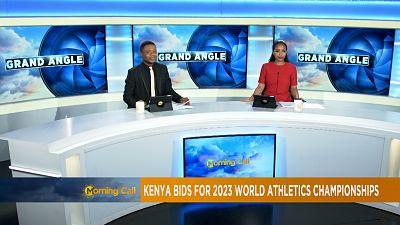 Kenya candidat à l'organisation des Mondiaux d'athlétisme [Grand Angle]