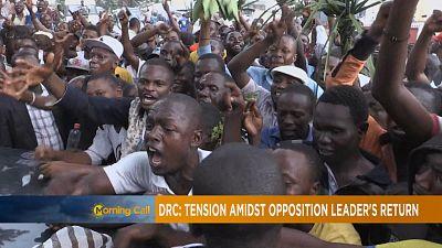 Tension rises in DRC as opposition leader Felix Tshisekedi returns [The Morning Call]