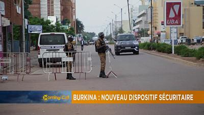 Burkina Faso : Nouveau dispositif sécuritaire [The Morning Call]
