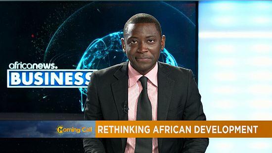 Repenser le développement en Afrique [Chronique Business]