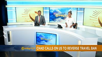 Chad calls on US to reverse travel ban [The Morning Call]