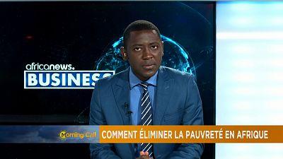 Comment éliminer la pauvreté en Afrique [La chronique Business]